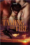 Taming the Fire - Mechele Armstrong