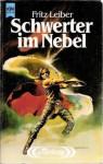 Schwerter im Nebel - Fritz Leiber