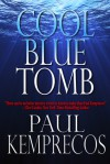 Cool Blue Tomb (Soc Series) - Paul Kemprecos