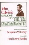 Sermons on the Ten commandments - John Calvin