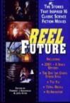 Reel Future - Forrest J. Ackerman, Jean Marie Stine