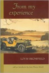 From My Experience: The Pleasures and Miseries of Life on a Farm - Louis Bromfield