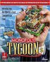 Monopoly Tycoon: Prima's Official Strategy Guide - Joe Grant Bell, Prima Publishing