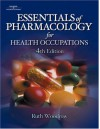 Essentials of Pharmacology for Health Occupations: Webct Standalone - Delmar