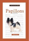 A New Owner's Guide to Papillons - Deborah Wood