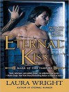Eternal Kiss - Laura Wright, Tavia Gilbert