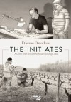 The Initiates: A Comic Artist and a Wine Artisan Exchange Jobs - Étienne Davodeau