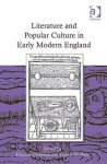 Literature and Popular Culture in Early Modern England - Matthew Dimmock, Andrew Hadfield