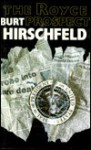 The Royce Prospect - Burt Hirschfeld