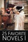 25 Favorite Novels I - Jane Austen, Louisa May Alcott, L.M. Montgomery, Frances Hodgson Burnett