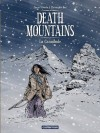 Death Mountains - tome 2 - La cannibale (French Edition) - Christophe Bec, Daniel Brecht