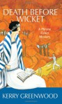 Death Before Wicket (Phryne Fisher, #10) - Kerry Greenwood