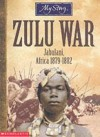 Zulu War: Jabulani, Africa, 1879-1882 - Vince Cross