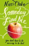 Someday Find Me - Nicci Cloke