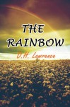 The Rainbow (Illustrated) - D.H. Lawrence, Rachel Lay