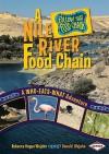 A Nile River Food Chain: A Who-Eats-What Adventure (Follow That Food Chain) - Rebecca Hogue Wojahn, Donald Wojahn, W.H. Beck
