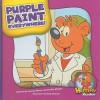Purple Paint Everywhere! - Joanne Meier