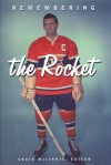 Remembering the Rocket - Craig MacInnis