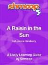 A Raisin in the Sun - Shmoop