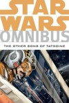 Star Wars Omnibus: The Other Sons of Tatooine - Davide Fabbri, Michael A. Stackpole, Gary Erskine, Christian Dalla Vecchia, Tomás Giorello, Jeremy Barlow, Welles Hartley, Michael Atiyeh, Doug Wheatley, Brandon Badeaux, Rob Williams, Paul Chadwick, Mike W. Barr, Brad Anderson (Illustrator), Dave Nestelle, Chris Chuckr