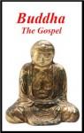 Buddha - The Gospel - Gautama Buddha, Paul Carus