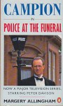 Police at the Funeral (Albert Campion Mystery #4) - Margery Allingham