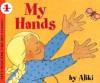 My Hands - Aliki