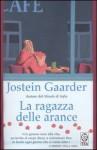 La ragazza delle arance - Jostein Gaarder, Lucia Barni