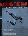 Raising the Bar: New Horizons in Disability Sports - Artemis A.W. Joukowsky III, Larry Rothstein, Christopher Reeve