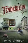 Tenderloin - Ty Hutchinson