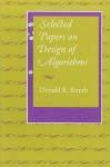Selected Papers on Design of Algorithms - Donald Ervin Knuth