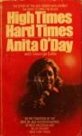 High Times Hard Times - Anita O'Day, George Eells