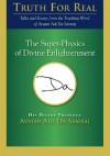 The Super-Physics of Divine Enlightenment (Truth for Real) - Adi Da Samraj