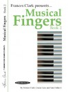 Musical Fingers, Bk 2 (Frances Clark Library for Piano Students) - Frances Clark, Louise Goss, Sam Holland