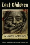 The Lost Children: A Charity Anthology - Thomas Pluck, McDroll, Ron Earl Phillips