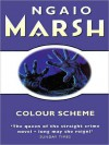 Colour Scheme - Ngaio Marsh, Nadia May