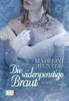 Die widerspenstige Braut (German Edition) - Stephanie Pannen, Madeline Hunter