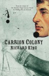 Carrion Colony - Richard King