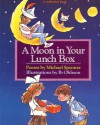 A Moon in Your Lunch Box - Michael Spooner