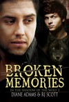 Broken Memories - R.J. Scott, Diane Adams