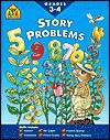 Story Problems 3-4-Workbook - School Zone Publishing Company, Susan Loughrin