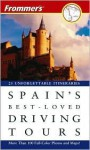 Frommer's Spain's Best-Loved Driving Tours - Mona King