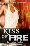 Kiss of Fire (St. James Family) - Lavender Parker