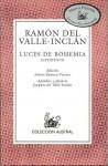 Luces de Bohemia - Ramón del Valle-Inclán