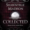 Collected: A Coveted Novella - Shawntelle Madison, Audio Élan