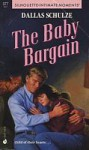 The Baby Bargain (Close to Home #4) - Dallas Schulze
