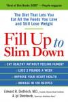 Fill Up to Slim Down - Edward Dietrich, Jyl Steinback