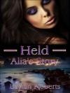 Held: Alia's Story (Taken) - Laylah Roberts
