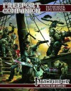 Freeport Companion: Pathfinder Roleplaying Game Edition: A Sourcebook for the Freeport Campain Setting - Robert J. Schwalb