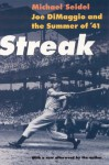 Streak: Joe DiMaggio and the Summer of '41 - Michael Seidel, Skip McAfee